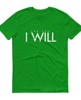 """I Will"" Men's T-Shirt"