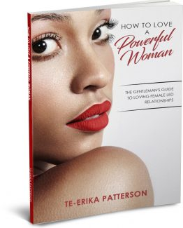 How To Love a Powerful Woman Book Te-Erika Patterson